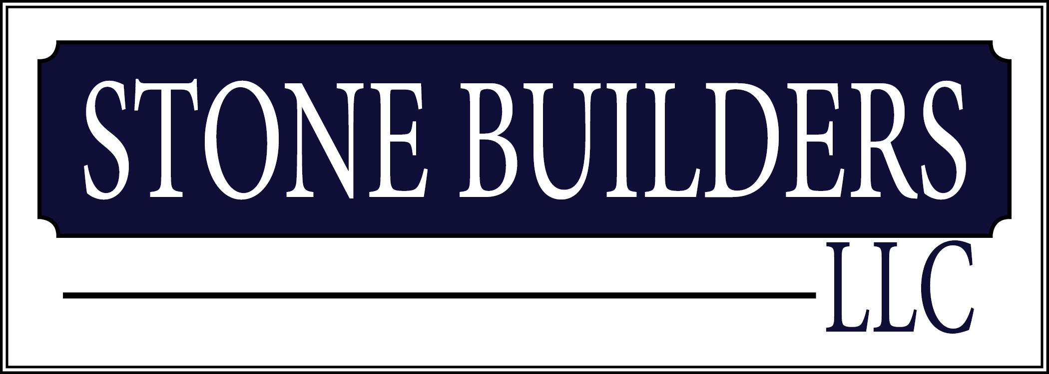 STONE BUILDERS LLC